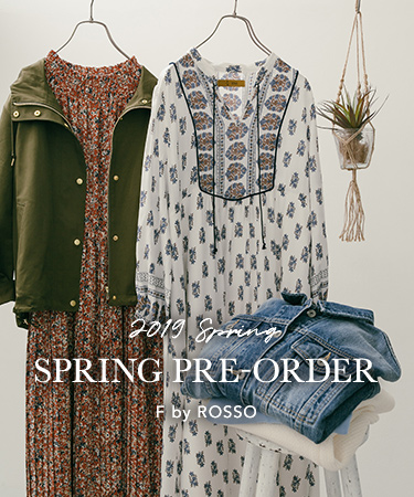 F by ROSSO 2019 SPRING PRE-ORDER