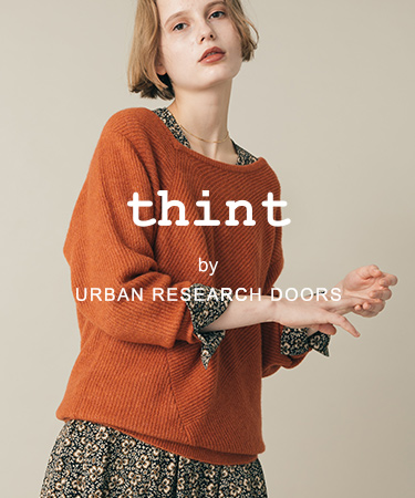 thint by URBAN RESEARCH DOORS