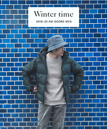 Winter time  2019-20 AW DOORS MEN