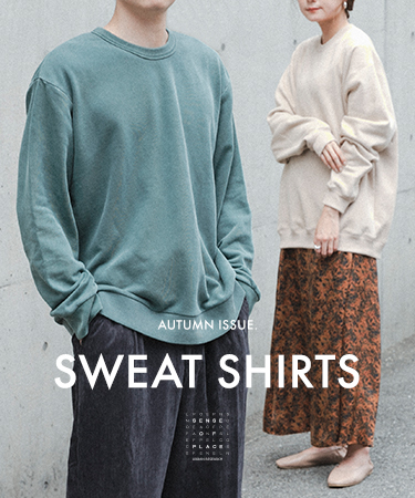 AUTUMN ISSUE. SWEAT SHIRTS