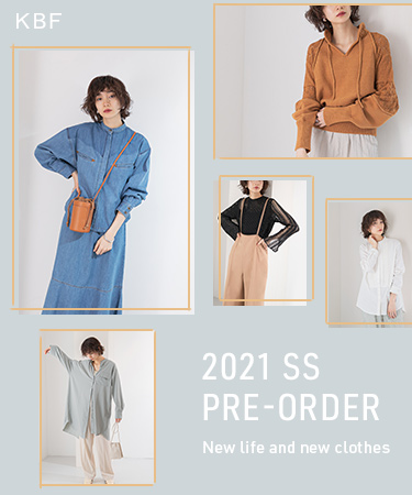 2021 SS PRE-ORDER -New life and new clothes-|KBF