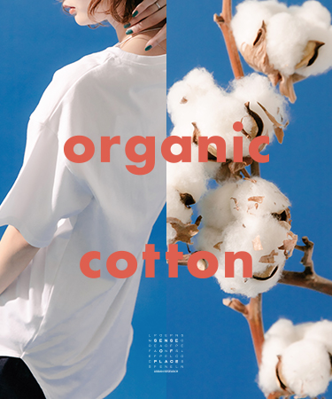 organic cotton|SENSE OF PLACE
