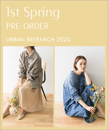 1st Spring PRE-ORDER URBAN RESEARCH 2020