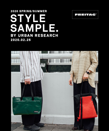 FREITAG STYLE SAMPLE BY URBAN RESEARCH 2020.02.25
