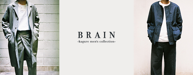 BRAIN -kagure men's collection-