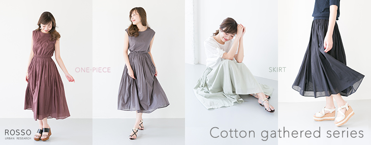 Cotton gathered series