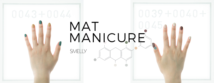SMELLY  Mat Manicure