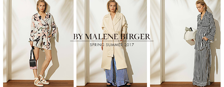 BY MALENE BIRGER SPRING SUMMER 2017